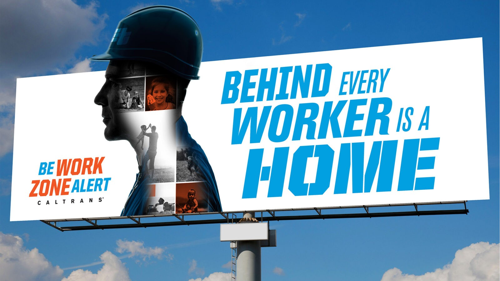 CalTrans Behind Every Worker Campaign Outdoor Board