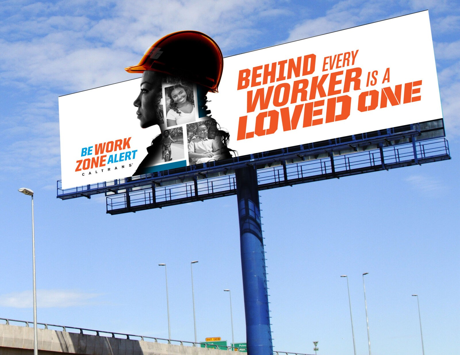 CalTrans Behind Every Worker Campaign: Outdoor Board