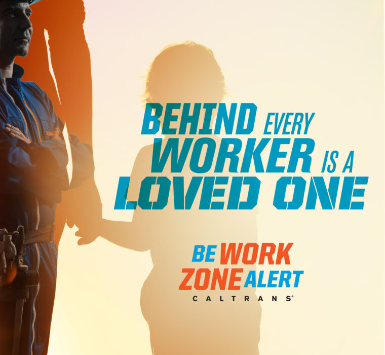 CalTrans Behind Every Worker Campaign